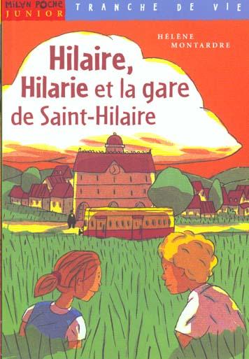 Hilaire Hilarie Et La Gare Saint Hilaire
