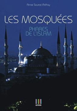 Les mosquées phares de l'Islam