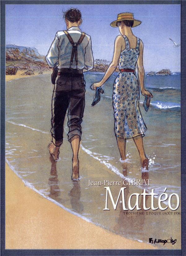 Mattéo T.3 ; troisième époque (août 1936)