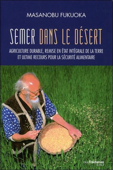 semer des graines dans le désert