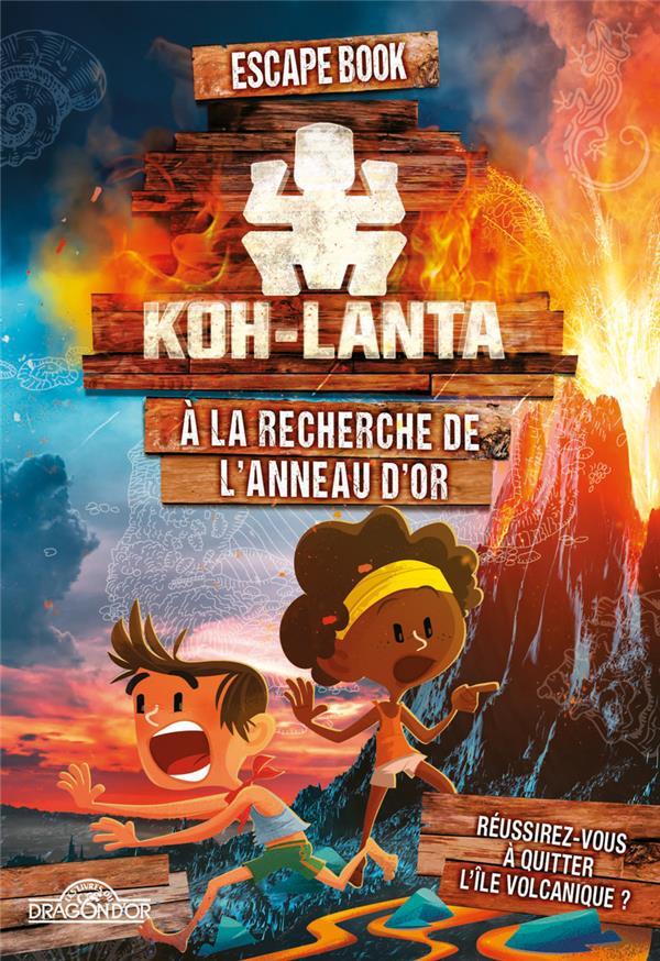 Koh-Lanta, escape book ; à la recherche de l'anneau d'or