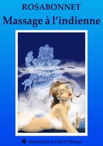 Massage à l'indienne  - Rosabonnet