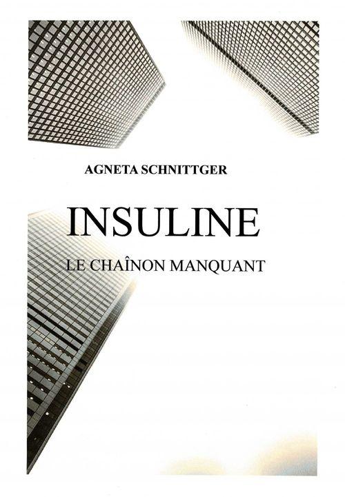 INSULINE- LE CHAÎNON MANQUANT