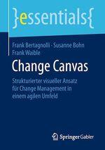 Change Canvas  - Frank Bertagnolli - Susanne Bohn - Frank Waible