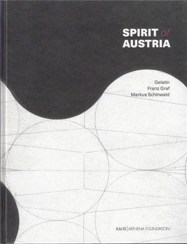 Spirit of austria : gelatin franz graf markus schinwald