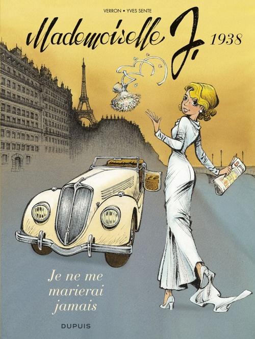 Mademoiselle J. T.2 ; je ne me marierai jamais
