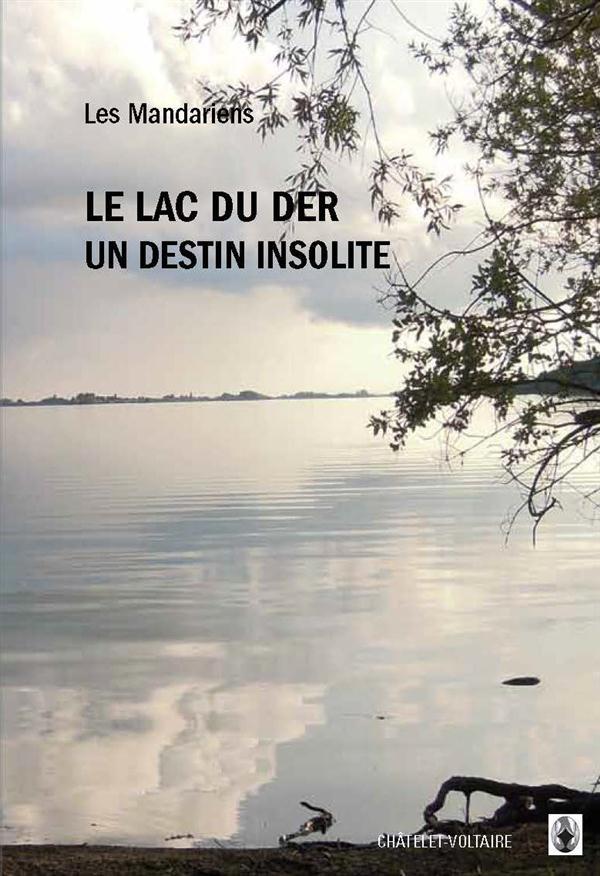 Le lac du Der, un destin insolite