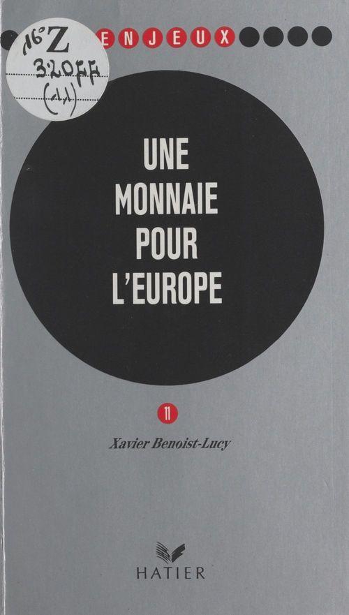 Une monnaie pour l'Europe