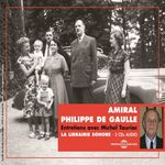 Vente AudioBook : Amiral Philippe de Gaulle. Entretiens avec Michel Tauriac  - Amiral Philippe de Gaulle