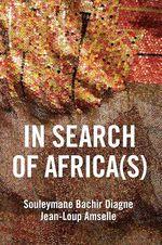 Vente Livre Numérique : In Search of Africa(s)  - Souleymane bachir Diagne - Jean-Loup AMSELLE