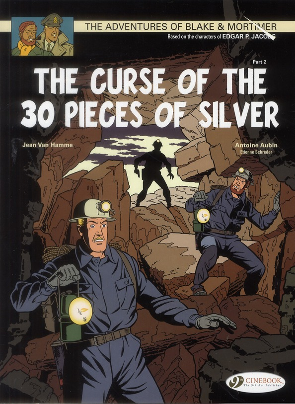 Blake et Mortimer T.13 ; the curse of the 30 pieces of silver t.2