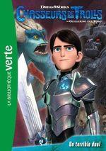 Vente EBooks : Chasseurs de Trolls 04 - Un terrible duel  - Universal Studios