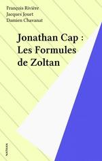 Vente EBooks : Jonathan Cap : Les Formules de Zoltan  - Jacques Jouet - François Rivière