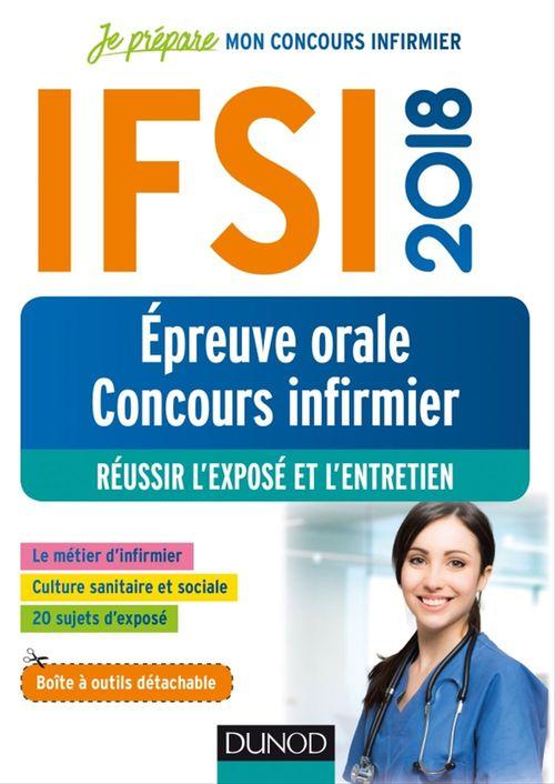 Je prépare ; IFSI ; réussir l'épreuve orale au concours (édition 2018)