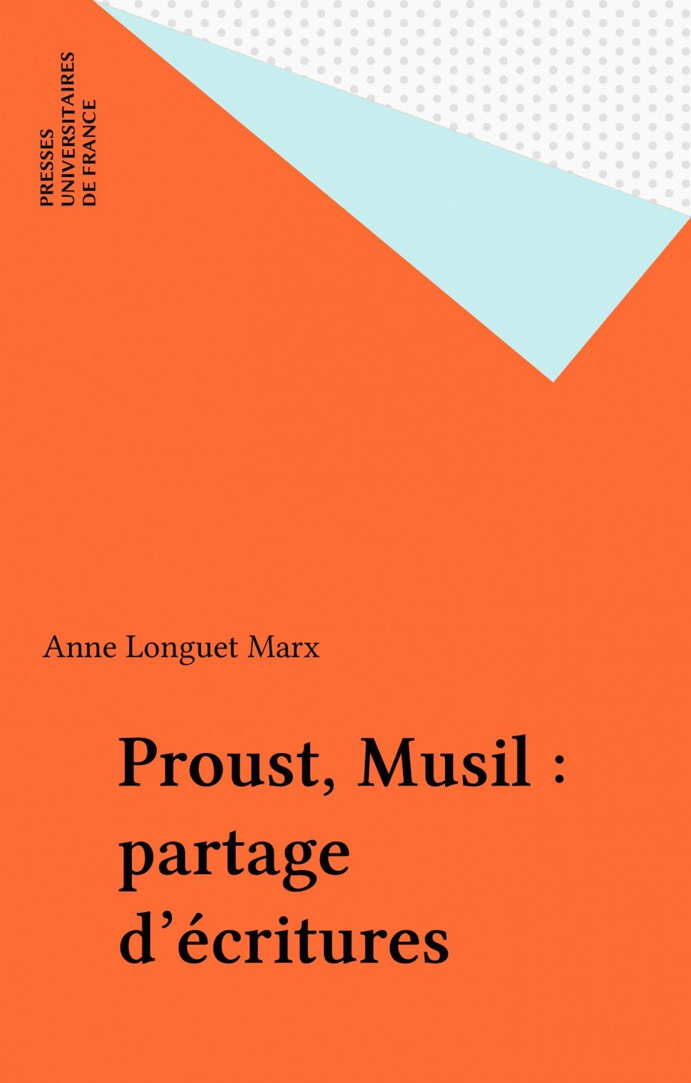 Proust, musil, partage d'ecritures