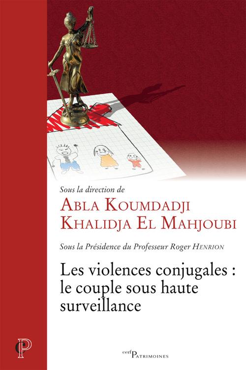 Les violences conjugales : le couple sous haute surveillance