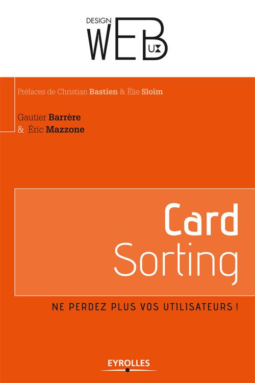 Card sorting ; ne perdez plus vos utilisateurs !