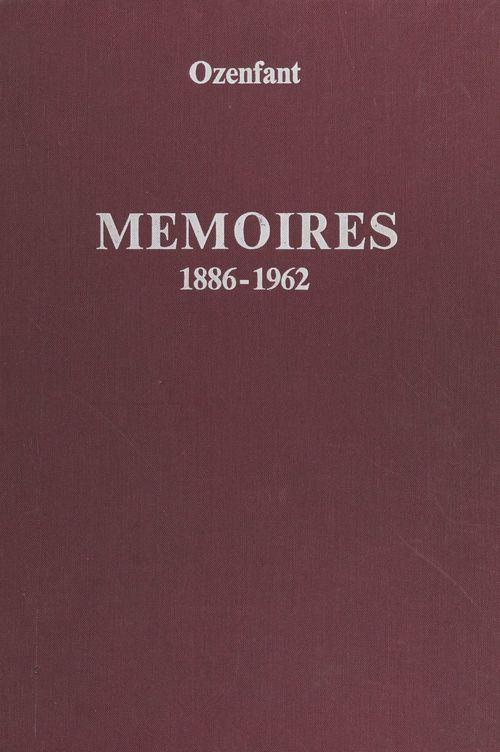 Mémoires, 1886-1962