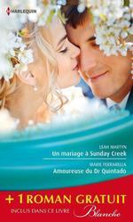Vente Livre Numérique : Un mariage à Sunday Creek - Amoureuse du Dr Quintado - Un cadeau pour le Dr Patterson  - Alison Roberts - Marie Ferrarella - Leah Martyn