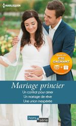 Vente Livre Numérique : Mariage princier  - Rebecca Winters - Melissa James - Marion Lennox