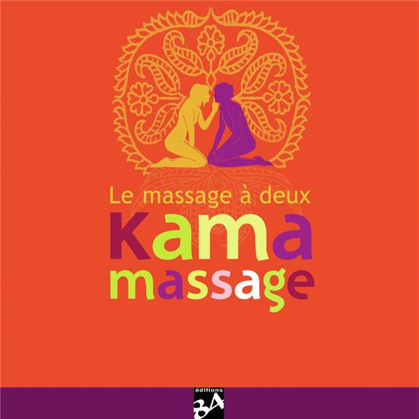 Kama massage ; le massage à deux