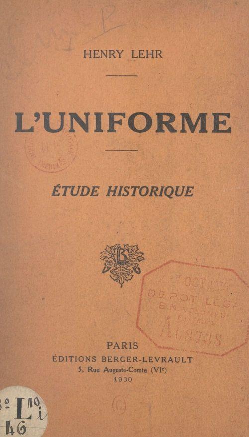L'uniforme  - Henry Lehr