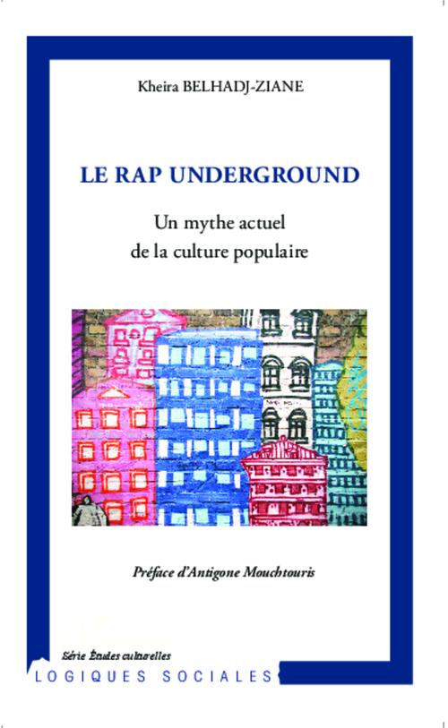 Le rap undergroung ; un mythe actuel de la culture populaire