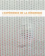 Vente Livre Numérique : L'expérience de la céramique  - Jeanne Quéheillard - Laurence Salmon