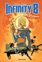 Vente Livre Numérique : Infinity 8 - Tome 2 - Retour vers le Fürher  - Olivier Vatine - Lewis Trondheim