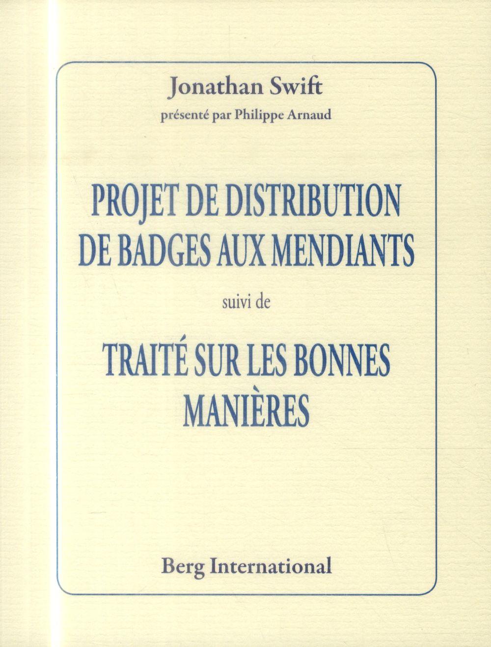 Projet de distribution de badges aux mendiants ; traité sur les bonnes manières