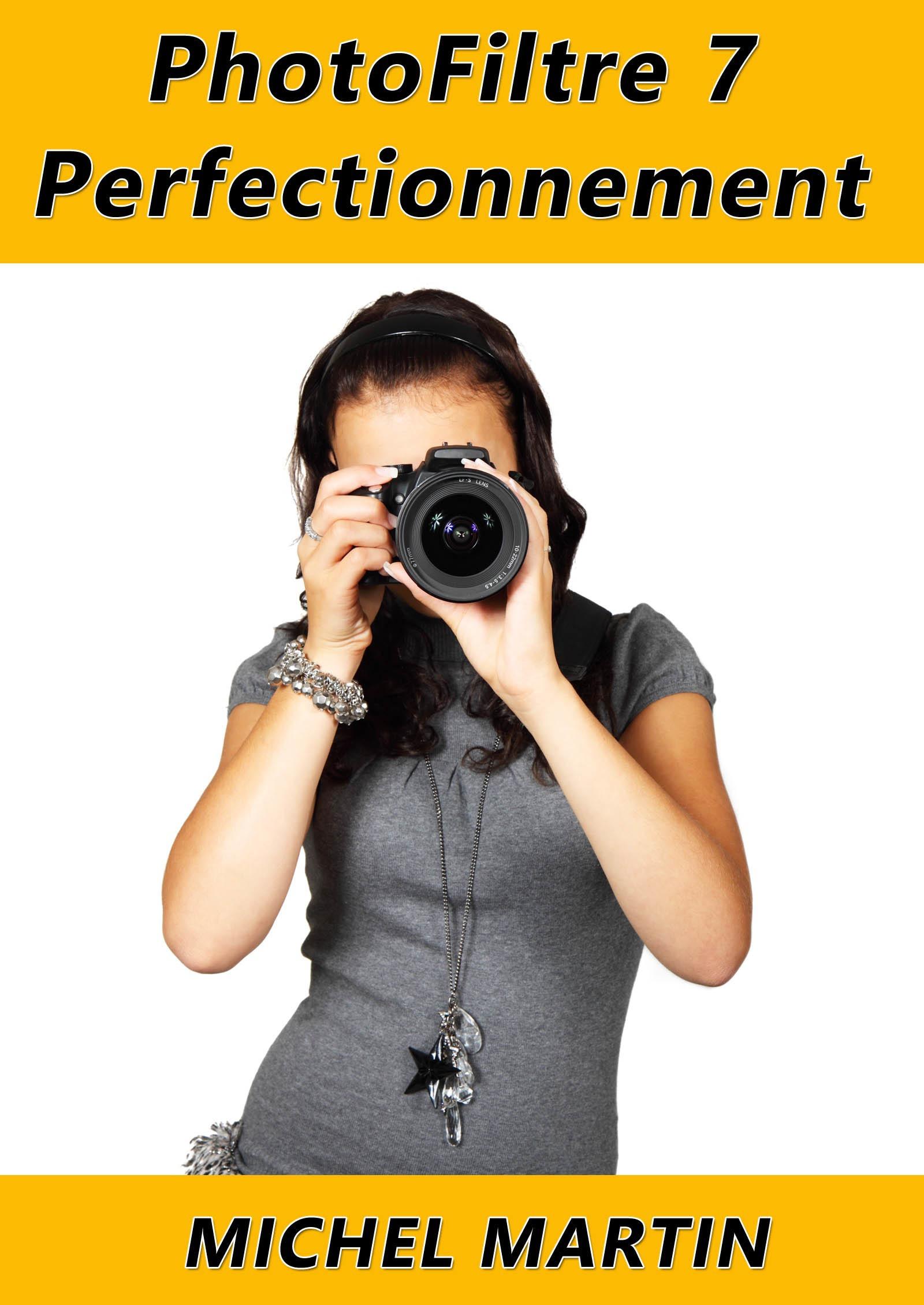 PhotoFiltre 7 - Perfectionnement