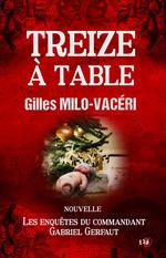13 à table  - Gilles Milo-Vacéri