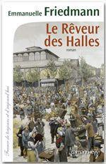Vente Livre Numérique : Le Rêveur des halles  - Emmanuelle Friedmann