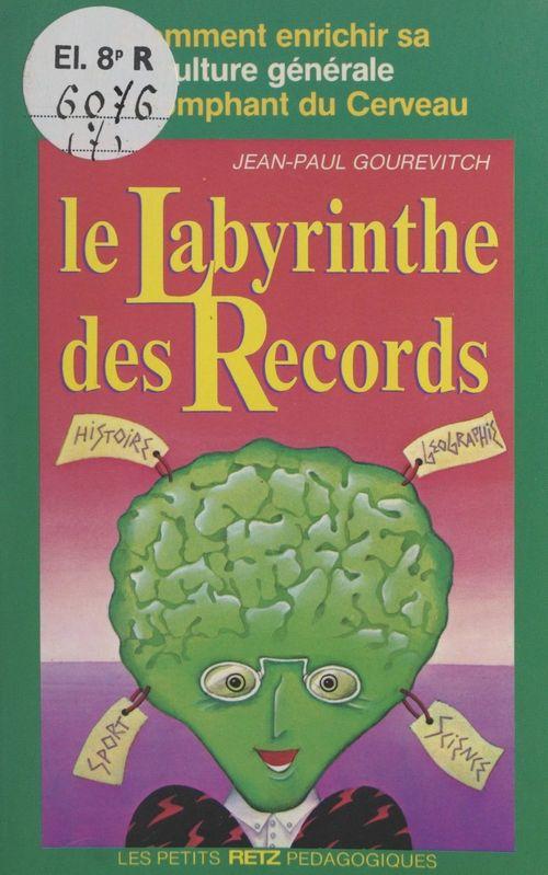 Le labyrinthe des records