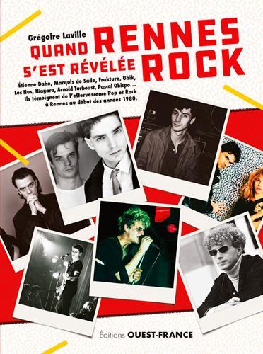 Quand Rennes s'est révélée rock