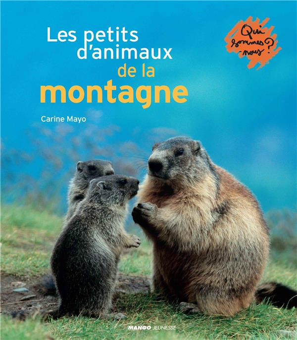 Les petits d'animaux de la montagne