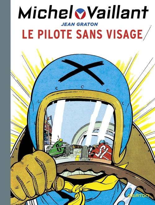 Michel Vaillant T.2 ; le pilote sans visage