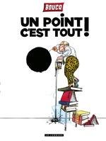Vente Livre Numérique : Un Point c'est tout  - François Boucq