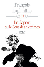 Vente Livre Numérique : Le Japon ou le sens des extrêmes  - François LAPLANTINE