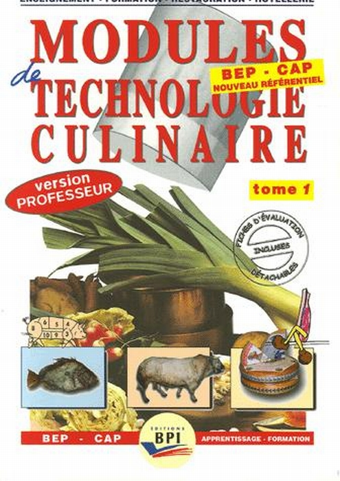Modules De Technologie Culinaire ; Bep/Cap T.1 ; Livre Du Professeur