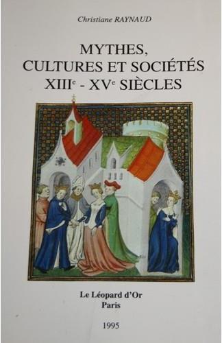 Mythes, cultures et sociétés ; XIIe - XVe siècles