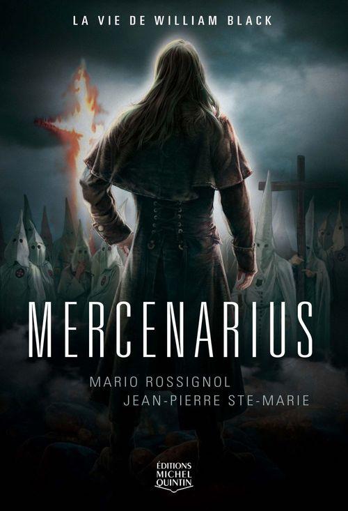 Mercenarius ; la vie de William Black