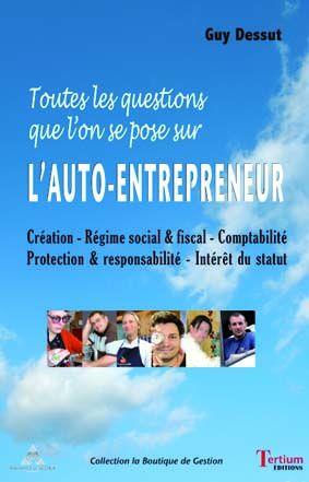 l'auto-entrepreneur ; toutes les questions que l'on se pose
