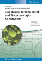 Biopolymers for Biomedical and Biotechnological Applications  - M. Fata Moradali - Bernd H.A. Rehm
