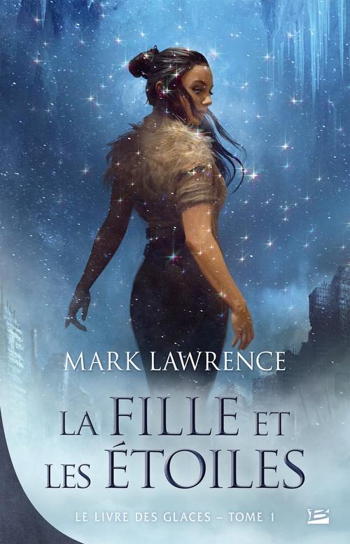 Vente EBooks : La Fille et les étoiles  - Mark Lawrence