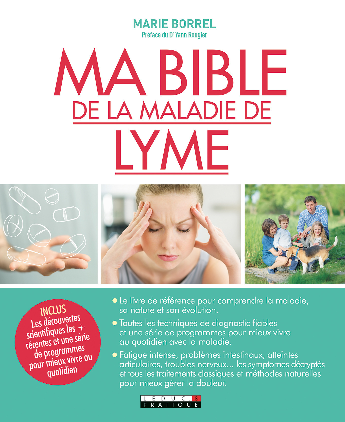 Ma bible de la maladie de Lyme