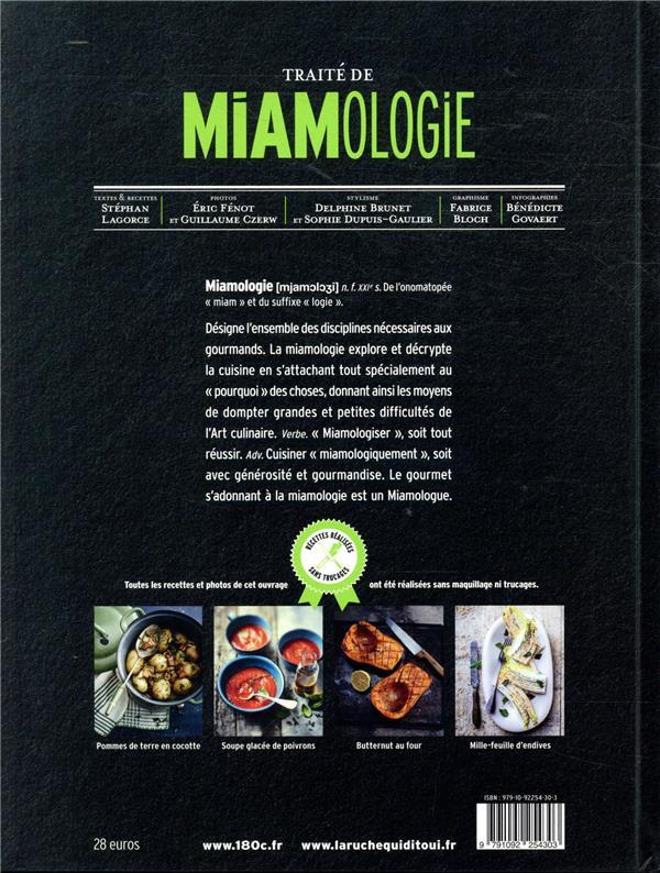Traité de miamologie ; les légumes et leur cuisine décryptés par le pourquoi