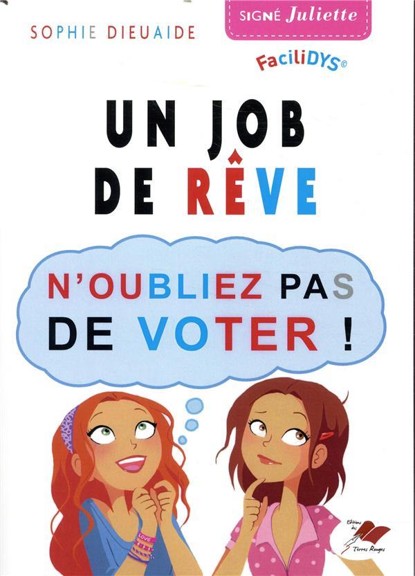Un job de rêve ; n'oubliez pas de voter