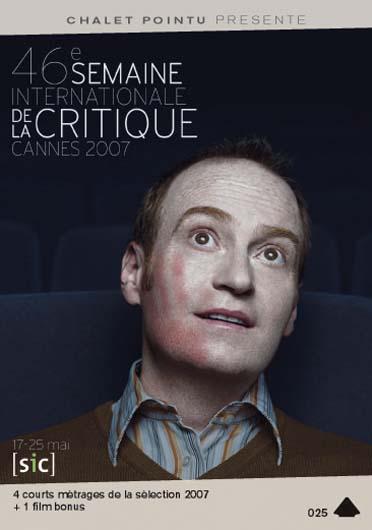 46ème semaine internationale de la critique, Cannes 2007