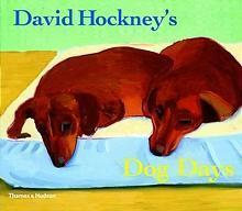 David hockney's dog days /anglais